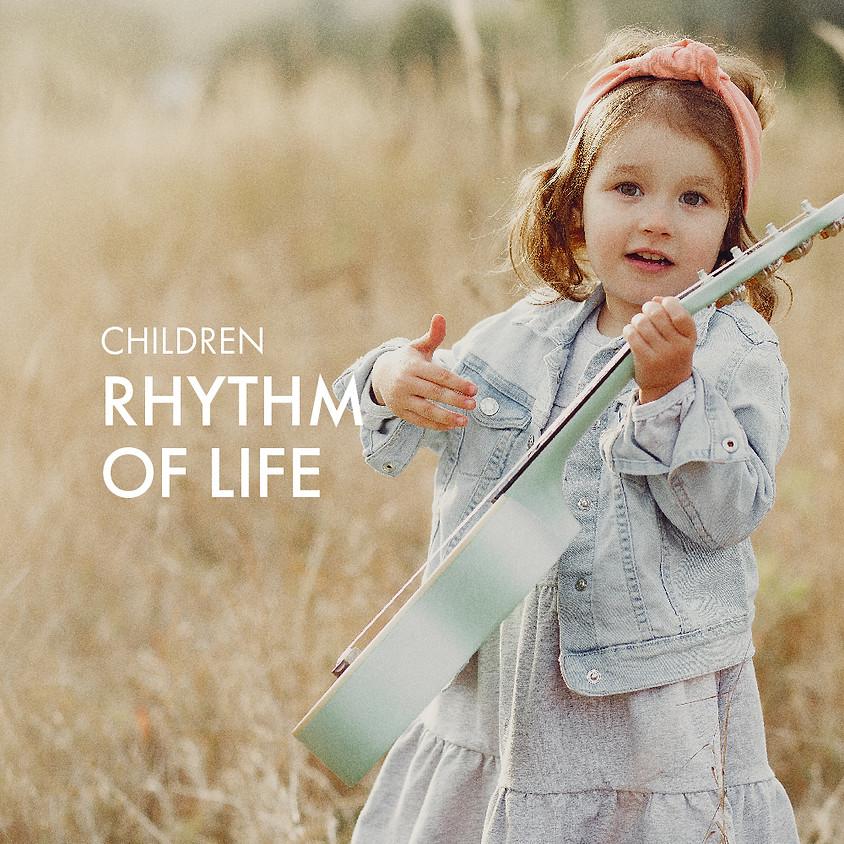 Children: Rhythm of Life
