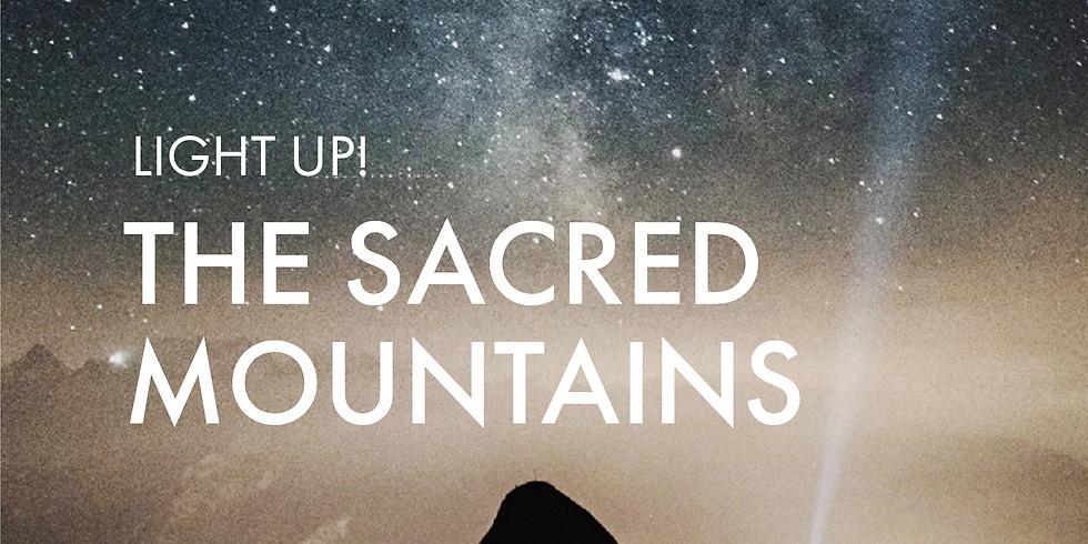 For Awaken The Divine You Graduates: Light Up! The Sacred Mountains