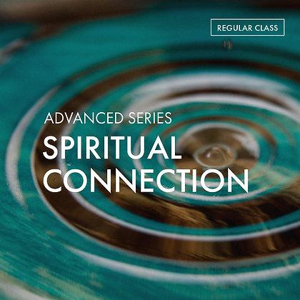 Advanced Series: Spiritual Connection