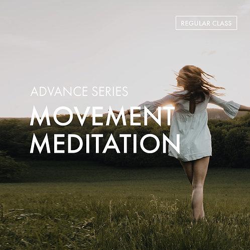 Advanced Series: Movement Meditation