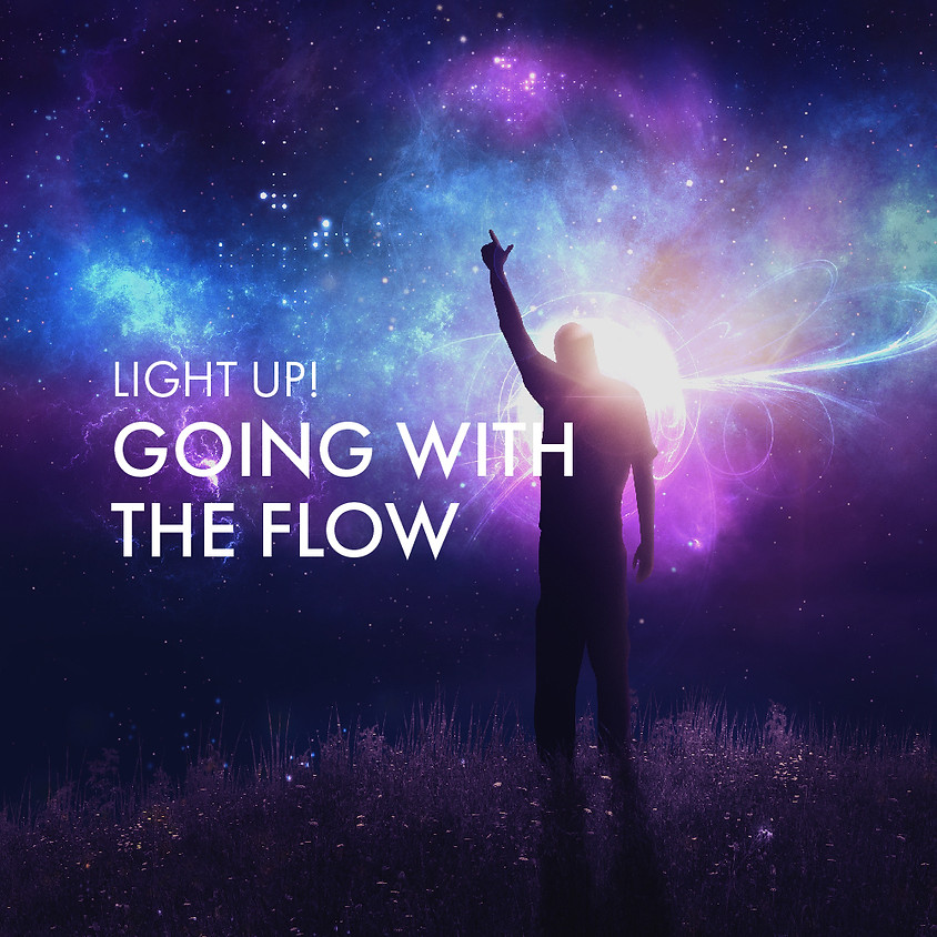 Light Up: Going With The Flow