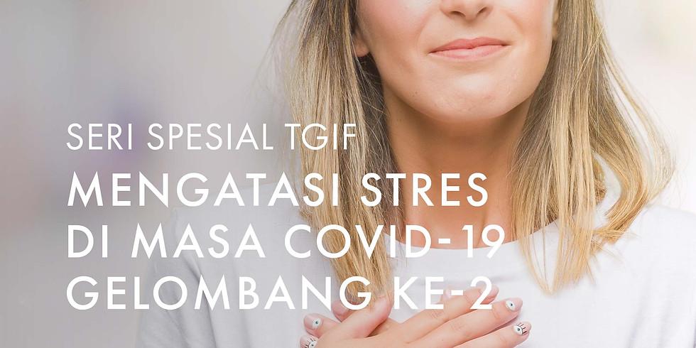 Mengatasi Stres di Masa COVID-19 Gelombang ke-2