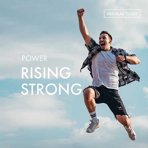Power: Rising Strong