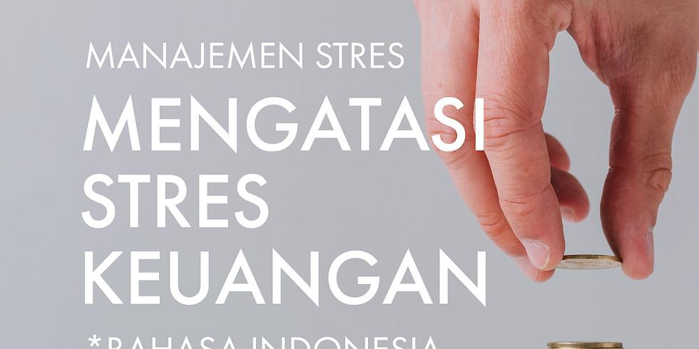 Manajemen Stres: Mengatasi Stres Keuangan