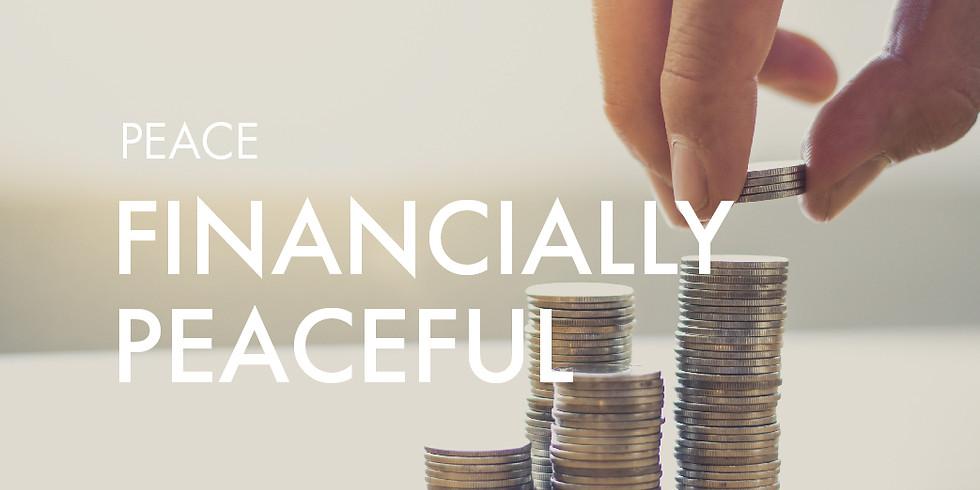 Peace: Financially Peaceful