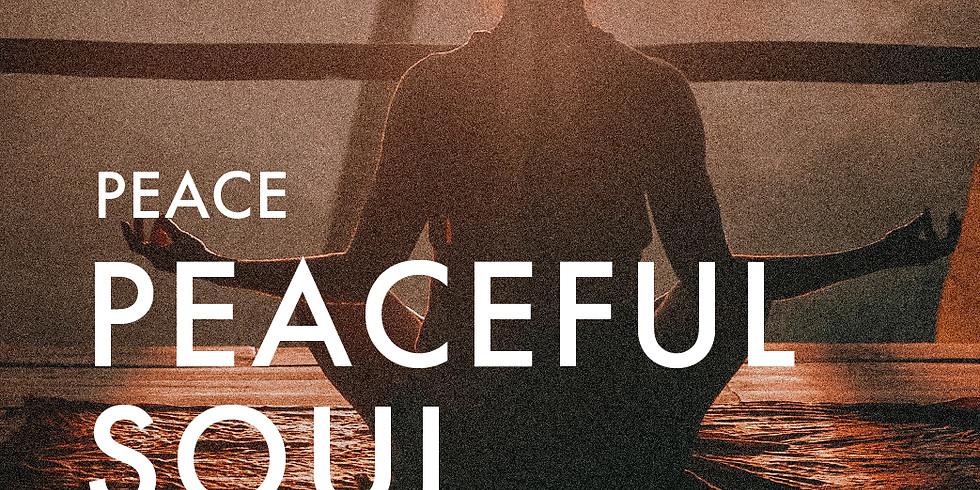 Peace: Peaceful Soul