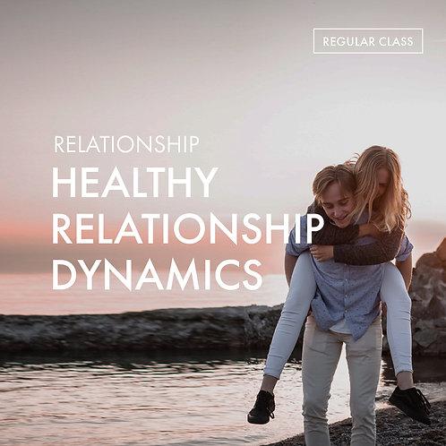 Relationship: Healthy Relationship Dynamics