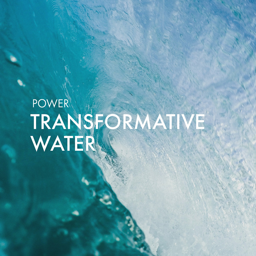 Transformative Water