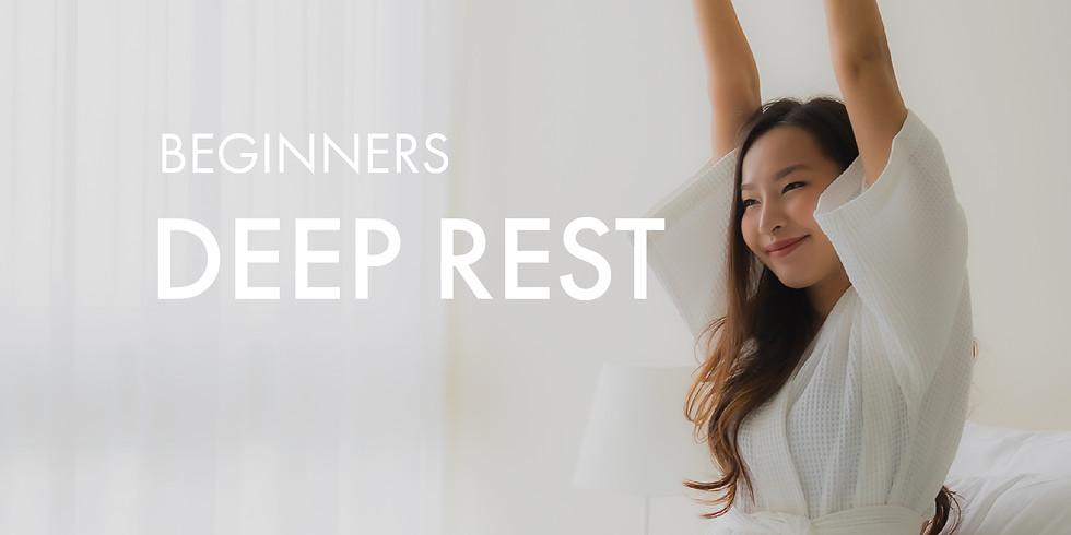 Beginners: Deep Rest