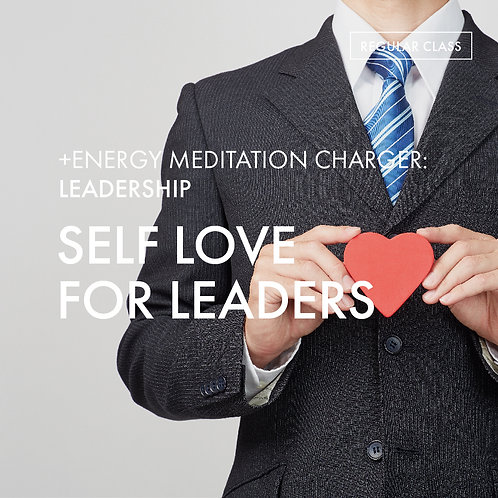 +Energy Meditation Charger @Leadership: Self Love for Leaders