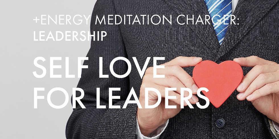 NEW! +Energy Charger @Leadership: Self Love for Leaders