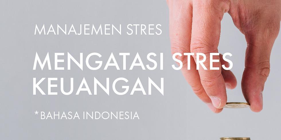 Manajemen Stress: Mengatasi Stres Keuangan