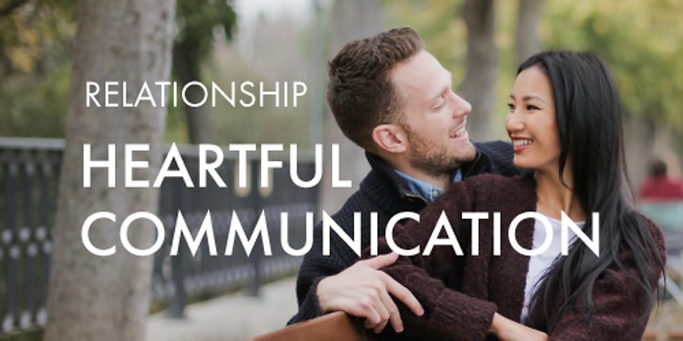 Relationship: Heartful Communication