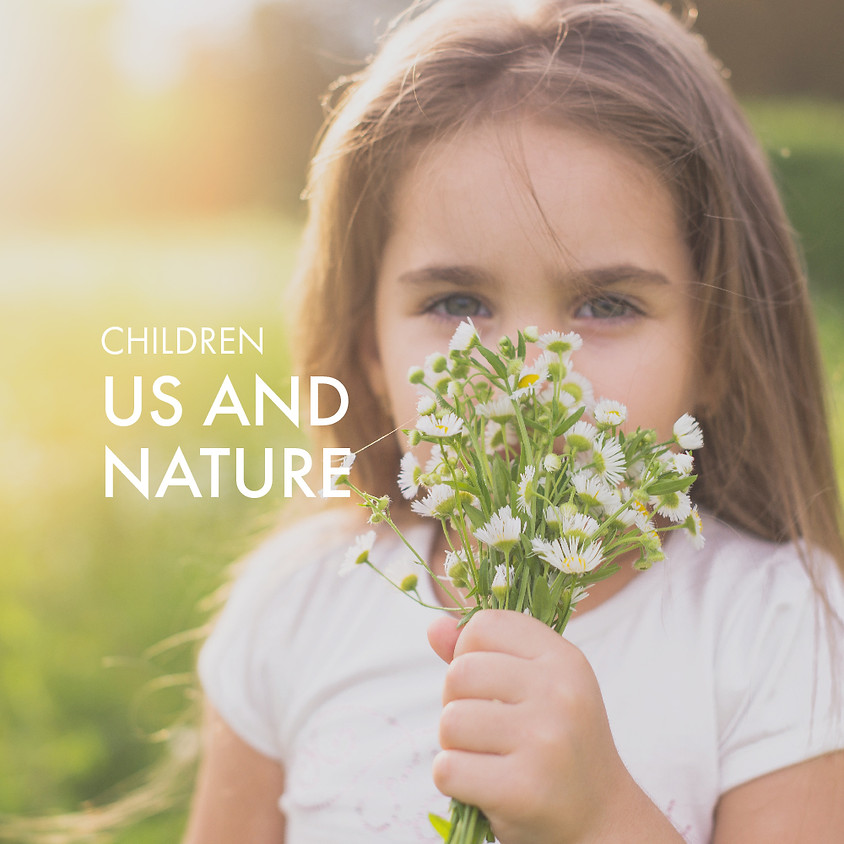 Children: Us and Nature