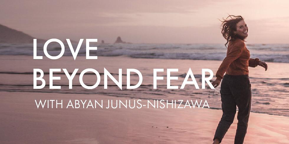 Love Beyond Fear