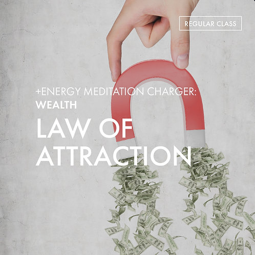 +Energy Meditation Charger @Wealth: Law of Attraction