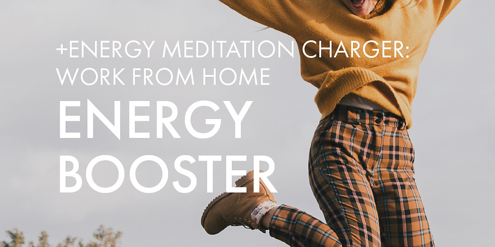 NEW! +Energy Charger @WFH: Energy Booster