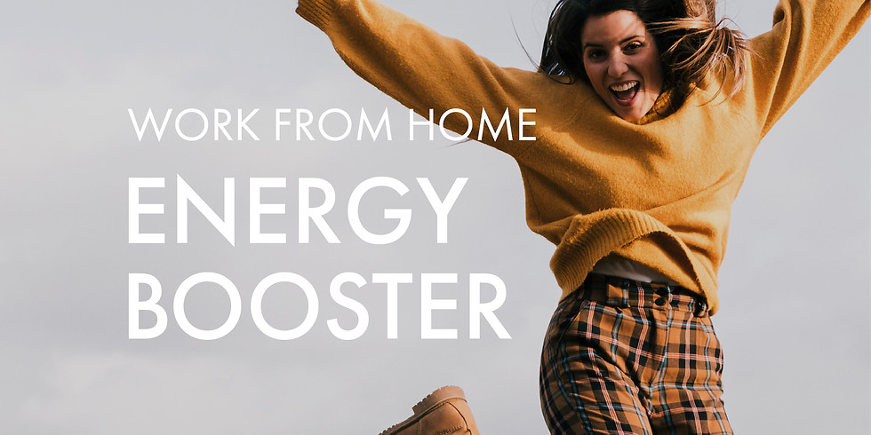 Work From Home: Energy Booster