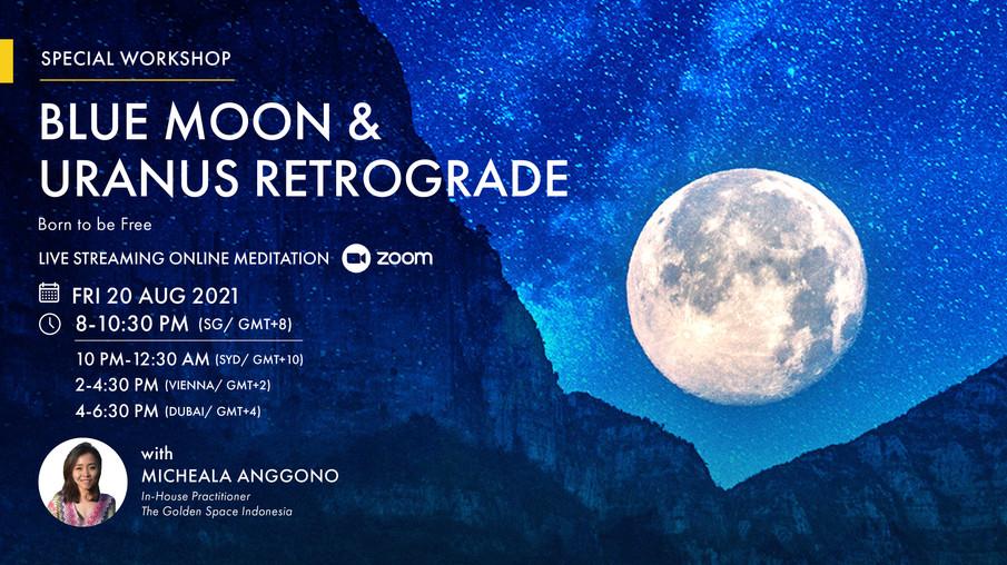 Blue Moon & Uranus Retrograde