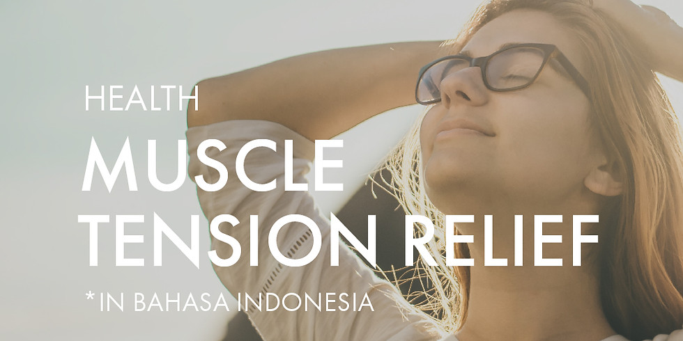 Health: Muscle Tension Relief