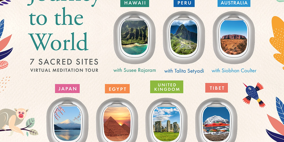 Journey to The World 7 Sacred Sites