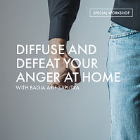 310520 - Diffuse and Defeat Anger At Hom