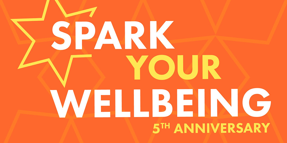 5th Anniversary - Spark Your Wellbeing