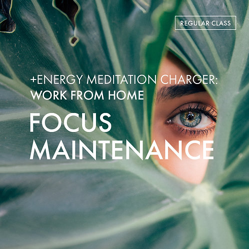 +Energy Meditation Charger @Work From Home: Focus Maintenance