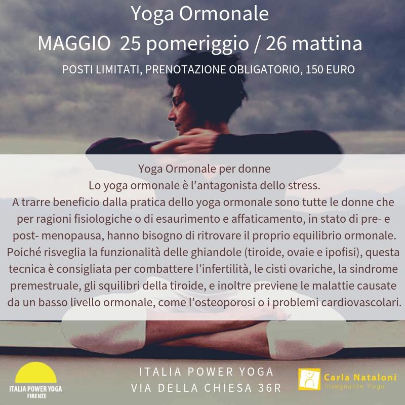 Yoga Ormonale con Carla Nataloni a Firenze il 25e26 Maggio,