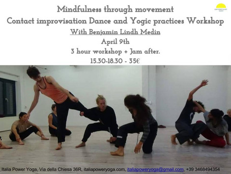 April 9th 15:30-18:30 Mindfulness through movementContact improvisation Dance and Yogic practices Wo