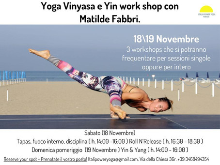 Vinyasa e Yin workshop novembre 18\19 con Matilde Fabbri