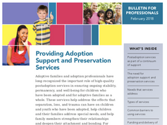 Resources and Rational for Providing Adoption Support and Preservation Services