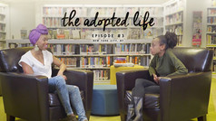 The Adopted Life, Episode #3 -- New York City, NY