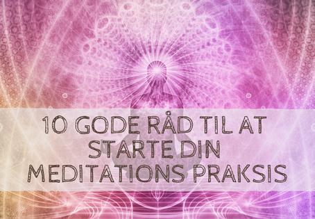 Meditation for begyndere; 10 gode råd.