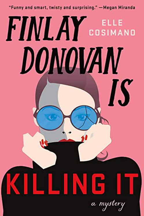 Finlay Donovan is Killing It SIGNED COPY