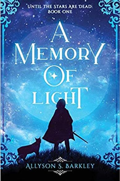 A Memory of Light by Allyson Barkley