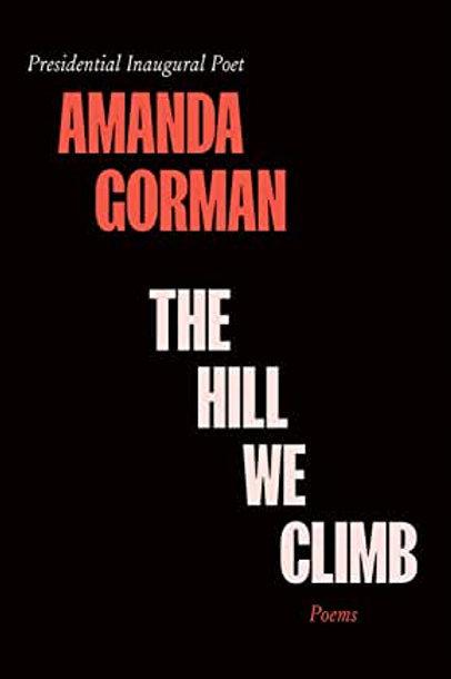 The Hill We Climb by Amanda Gorman PRE-ORDER