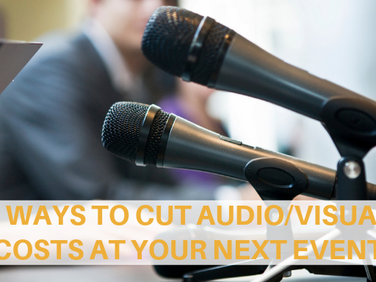 4 Ways To Reduce Audio/Visual Costs At Your Next Event