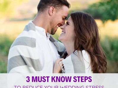 3 Steps to Reduce your Wedding Planning Stress