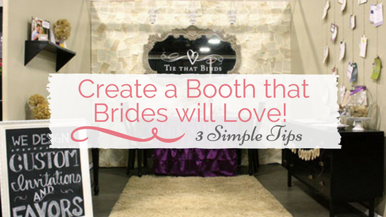 Create a booth that Brides will Love!