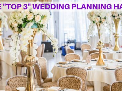 "The ""Top 3"" Wedding Planning Hack"