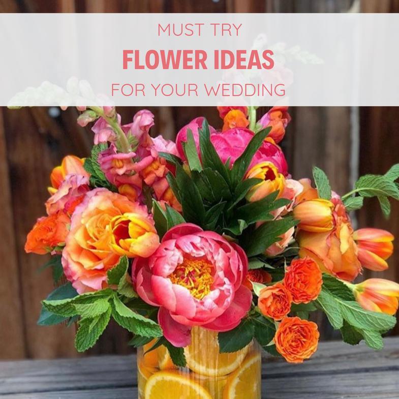 6 must try wedding flower ideas!