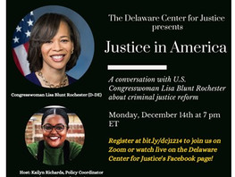 JUSTICE IN AMERICA - A conversation with U.S. Congresswoman Lisa Blunt Rochester