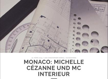ACCESSOIRES MONACO: MICHELLE CÉZANNE UND MC INTERIEUR