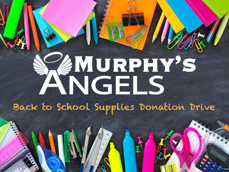 Murphy's Angels Back to School Supplies Donation Drive
