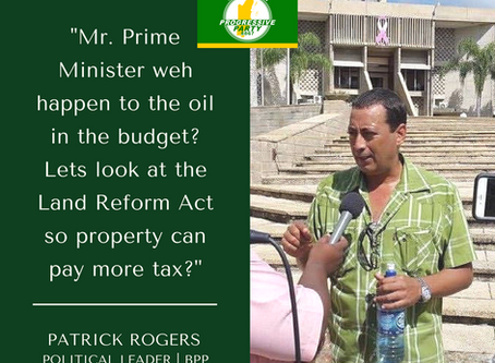 """""""MR. PRIME MINISTER WEH HAPPEN TO THE OIL IN THE BUDGET?"""""""
