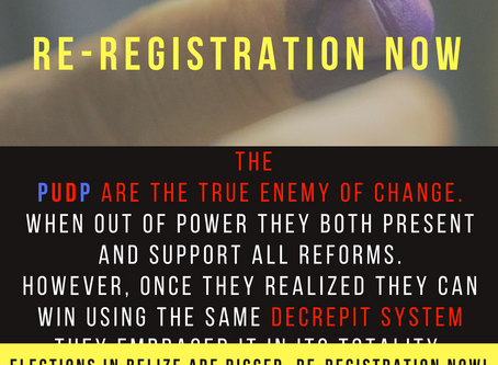 Re-Registration Now! Elections Are Rigged in Belize.