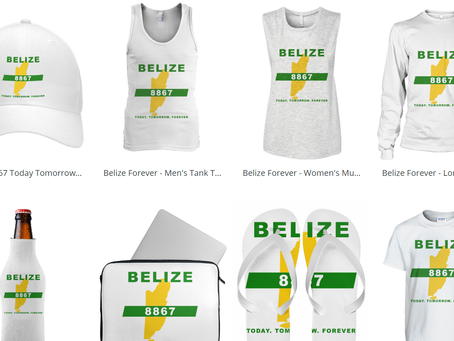 CHECK OUT OUR ONLINE STORE. PLEASE SUPPORT US BY PURCHASING A 'BELIZE FOREVER' MERCHANDISE
