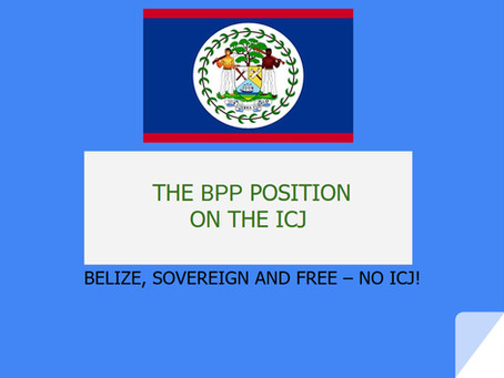Review our BPP Presentation - Belize, Soverign and Free - NO ICJ