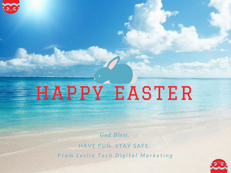 HAPPY EASTER FROM LESLIE TECH DIGITAL MARKETING